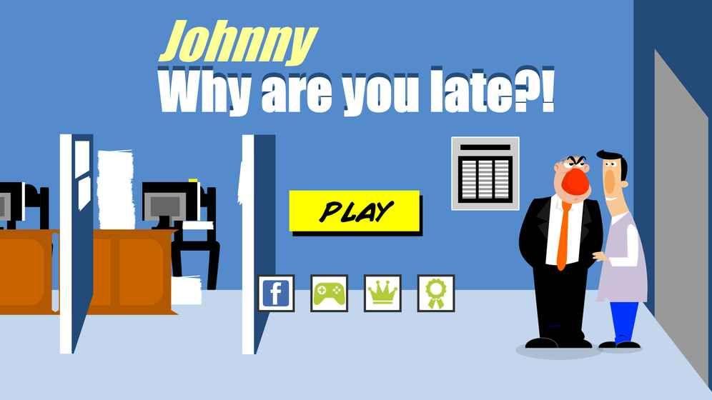 为什么强尼上班迟到了安卓版 v1.0